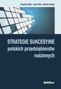Strategie sukcesyjne polskich przedsiębiorstw rodzinnych - Krzysztof Safin - ebook