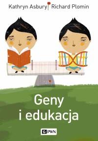 Geny i edukacja - Richard Plomin - ebook