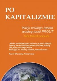 Po kapitalizmie. Wizja nowego świata według teorii PROUT - Dada Maheshvarananda - ebook