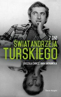 7 Dni. Świat Andrzeja Turskiego