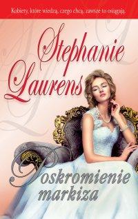 Poskromienie Markiza - Stephanie Laurens - ebook