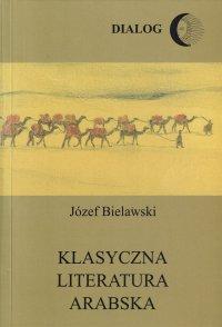 Klasyczna literatura arabska - Opracowanie zbiorowe - ebook