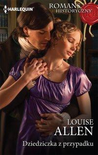 Dziedziczka z przypadku - Louise Allen - ebook