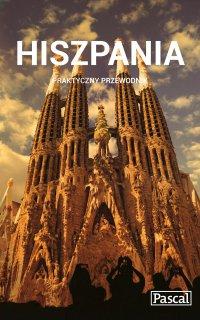 Hiszpania. Praktyczny Przewodnik - Anna Jankowska - ebook