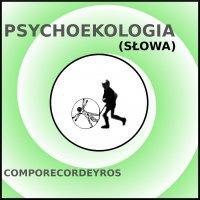 Psychoekologia (teksty) - Comporecordeyros - ebook