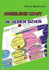 Angielskie czasy w jeden dzień - Marek Kędzierski - ebook