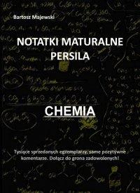 Notatki maturalne persila. Chemia