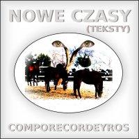 Nowe czasy (teksty) - Comporecordeyros - ebook