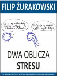 Dwa oblicza stresu