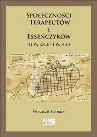 Społeczności terapeutów i esseńczyków (II w. p.n.e - I w. n.e.)