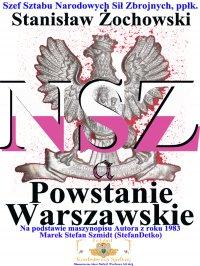 Narodowe Siły Zbrojne a Powstanie Warszawskie