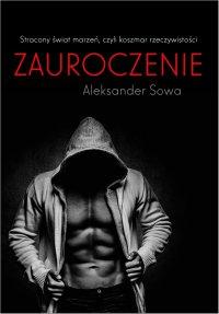 Zauroczenie - Aleksander Sowa - ebook