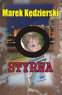 Styrna - Marek Kędzierski - ebook