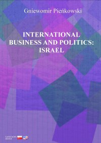 International Business and Politics: Israel - Gniewomir Pieńkowski - ebook