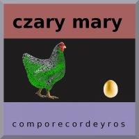 Czary mary (teksty) - Comporecordeyros - ebook