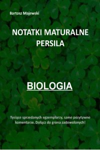 Notatki maturalne persila. Biologia