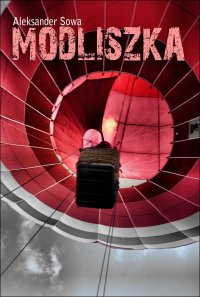 Modliszka - Aleksander Sowa - ebook