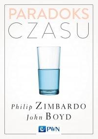 Paradoks czasu - Philip G. Zimbardo - ebook