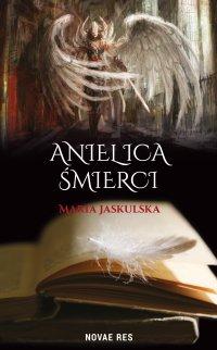 Anielica śmierci - Maria Jaskulska - ebook