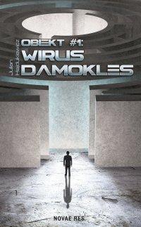 Obiekt #1: Wirus Damokles - Julian Hajdukiewicz - ebook