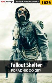 "Fallout Shelter - poradnik do gry - Norbert ""Norek"" Jędrychowski - ebook"