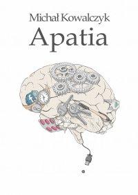 Apatia - Michał Kowalczyk - ebook