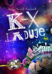 K-X ląduje