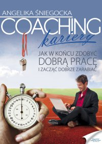 Coaching kariery - Angelika Śniegocka - ebook