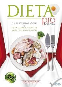 Dieta proteinowa - Pola Majkowska - ebook