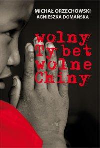Wolny Tybet, wolne Chiny