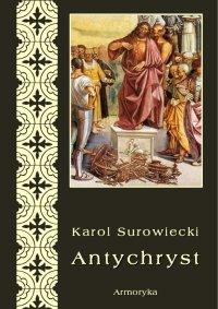 Antychryst - Karol Surowiecki - ebook