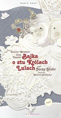 Bajka o stu królach Lulach - Danuta Wawiłow - audiobook