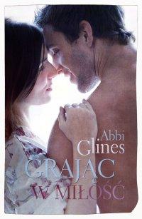 Grając w miłość - Abbi Glines - ebook