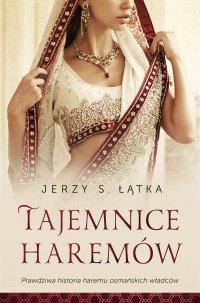 Tajemnice Haremów - Jerzy S. Łątka - ebook