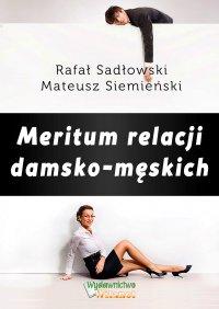 Meritum relacji damsko-męskich - Rafał Sadłowski - ebook