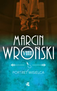 Portret wisielca - Marcin Wroński - ebook