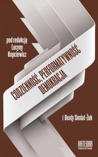 Codzienność, performatywność, demokracja - Lucyna Kopciewicz - ebook