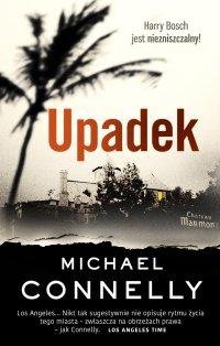 Upadek - Michael Connelly - ebook