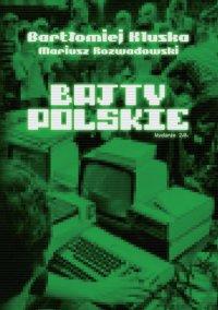 Bajty polskie - Bartłomiej Kluska - ebook