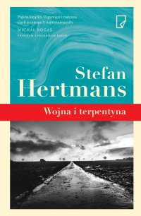 Wojna i terpentyna - Stefan Hertmans - ebook