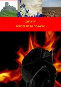 Światy - Mirosław Młodawski - ebook