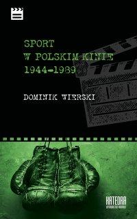 Sport w polskim kinie 1944-1989