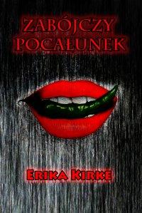 Zabójczy pocałunek - Erika Kirke - ebook