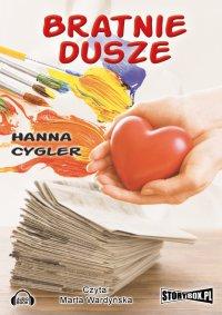 Bratnie dusze - Hanna Cygler - audiobook