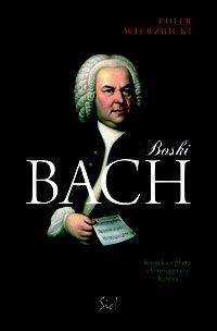 Boski Bach. Edycja multimedialna