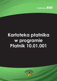 Kartoteka płatnika w programie Płatnik 10.01.001