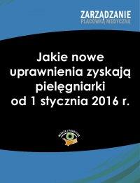 Jakie nowe uprawnienia zyskają pielęgniarki od 1 stycznia 2016 r.