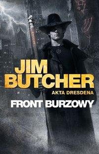 Front burzowy. Akta Dresdena - Jim Butcher - ebook
