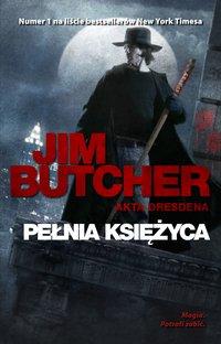 Pełnia księżyca. Akta Dresdena - Jim Butcher - ebook