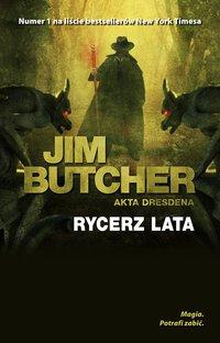 Rycerz lata. Akta Dresdena - Jim Butcher - ebook